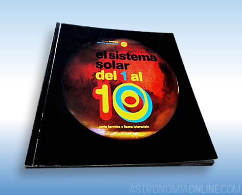 """El Sistema Solar del 1 al 10"", de Carla Baredes e Ileana Lotersztain."